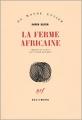 Couverture La ferme africaine Editions Gallimard  (Du monde entier) 1942