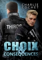 Couverture Thirds, tome 06 : Choix & conséquences Editions Dreamspinner Press 2017