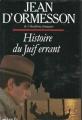Couverture Histoire du juif errant Editions Le Grand Livre du Mois 1990