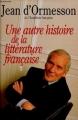 Couverture Une autre histoire de la littérature française, tome 2 Editions France Loisirs 1998
