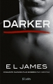 Couverture Cinquante nuances de Grey, tome 5 : Darker Editions JC Lattès 2017