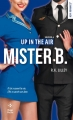 Couverture En l'air / Up in the air, tome 4 : Mister B Editions Hugo & cie (Poche - New romance) 2017