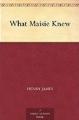 Couverture Ce que savait Maisie Editions A Public Domain Book 2012