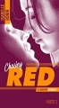 Couverture Chasing red, tome 2 : Always red Editions Hachette (Black moon - Romance) 2017