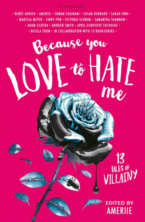 Couverture Because You Love to Hate Me: 13 Tales of Villainy