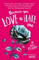 Couverture Because You Love to Hate Me: 13 Tales of Villainy Editions Bloomsbury 2017