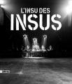 Couverture L'Insu des Insus Editions Sonatine 2017