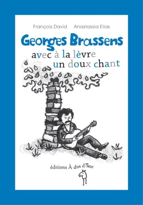 Couverture Georges Brassens : Avec à la lèvre un doux chant