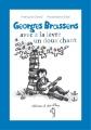 Couverture Georges Brassens : Avec à la lèvre un doux chant Editions A dos d'âne (Des graines et des guides) 2012