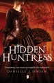 Couverture The Malediction Trilogy, book 2: Hidden Huntress Editions Strange Chemistry 2015