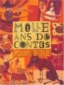 Couverture Mille ans de contes pour rire Editions Milan 2004