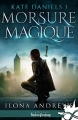Couverture Kate Daniels, tome 1 : Morsure magique Editions Infinity (Urban fantasy) 2017