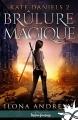 Couverture Kate Daniels, tome 2 : Brûlure magique Editions MxM Bookmark (Infinity - Urban fantasy) 2017