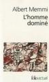 Couverture L'homme dominé Editions Folio  (Actuel) 2010