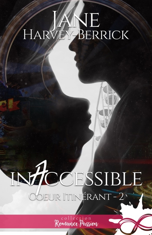 Couverture Coeur itinérant, tome 2 : Inaccessible