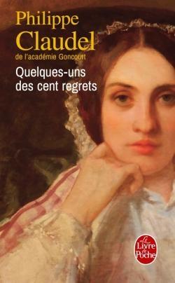 Couverture Quelques-uns des cent regrets