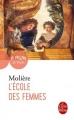Couverture L'Ecole des femmes Editions Le Livre de Poche (Le Théâtre de Poche) 2000