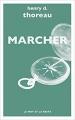 Couverture Balades / De la marche / Marcher & une promenade en hiver / Marcher Editions Le mot et le reste 2017