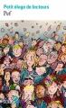 Couverture Petit éloge de lecteurs Editions Folio  (2 €) 2017