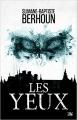 Couverture Les yeux Editions Bragelonne (L'Ombre) 2017