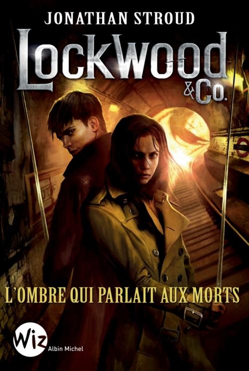 Couverture Lockwood & co., tome 4 : L'ombre qui parlait aux morts