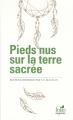 Couverture Pieds nus sur la terre sacrée Editions Folio  (Sagesses) 2015
