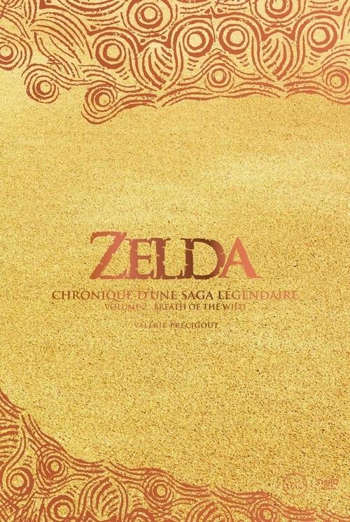 Couverture Zelda : Chronique d'une saga légendaire, tome 2 : Breath of the wild
