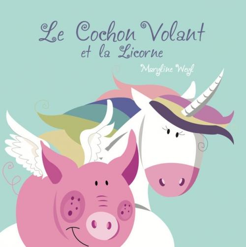 Couverture Le cochon volant et la licorne