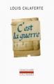 Couverture C'est la guerre Editions Gallimard  (L'imaginaire) 2017