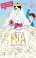 Couverture Journal d'une Princesse / Journal de Mia, princesse malgré elle, tome 11 : Le mariage d'une princesse Editions France Loisirs 2017