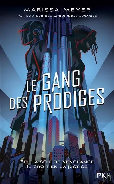 Couverture Le gang des prodiges, tome 1