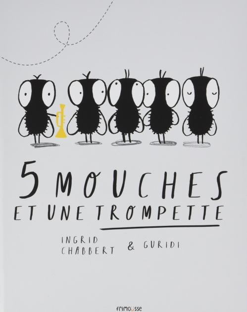 Couverture 5 mouches et une trompette