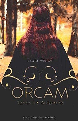 Couverture Orcam, tome 1 : Automne