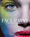 Couverture Face paint : Une histoire de la beauté Editions Abrams 2015