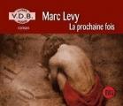 Couverture La Prochaine Fois Editions VDB 2006