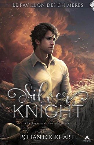 Couverture Le pavillon des chimères, tome 2 : Silver knight