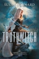 Couverture The Witchlands, book 1: Truthwitch Editions Tor Teen 2017