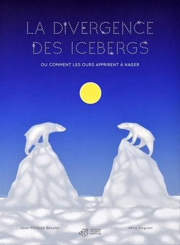 Couverture La divergence des icebergs
