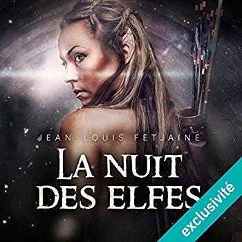 Couverture La Trilogie des elfes, tome 2 : La Nuit des elfes