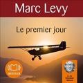 Couverture Le Premier Jour Editions Audiolib 2010