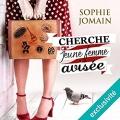 Couverture Cherche jeune femme avisée Editions Audible Studios 2017