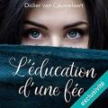 Couverture L'éducation d'une fée Editions Audible studios 2017