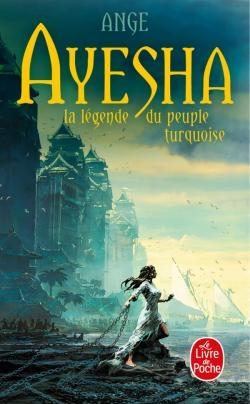 Couverture Ayesha : La légende du peuple turquoise, intégrale