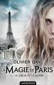 Couverture La magie de Paris, tome 1 : Le coeur et le sabre Editions Castelmore 2017