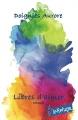 Couverture Libres d'aimer Editions CreateSpace 2016