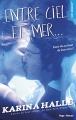 Couverture Entre ciel et mer... Editions Hugo & cie (New romance) 2017