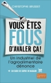 Couverture Vous êtes fous d'avaler ça ! Editions Flammarion 2015