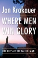 Couverture Where Men Win Glory: The Odyssey of Pat Tillman Editions Doubleday 2009