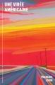 Couverture Une virée américaine Editions La courte échelle (Roman + ) 2017