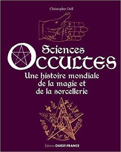 Couverture Sciences occultes : Une histoire mondiale de la magie et de la sorcellerie